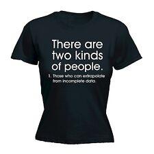Débardeur femme There sont deux types Of People Drôle Blague Geek Ajustée T-shirt anniversaire