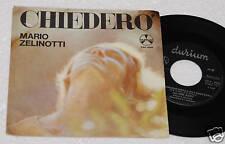"ZELINOTTI:7""-CHIEDERO-PRIMO DISCO ORIGINALE 1964 EX !!!"