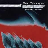 Red Snapper - Making Bones (1998)