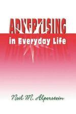 Advertising in Everyday Life (The Hampton Press Communication Series. Popular C