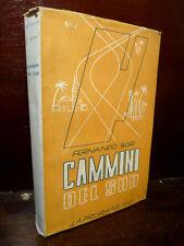 COLONIE FASCISMO - GORI : CAMMINI DEL SUD - 1939 LA PRORA MILANO  ILLUSTRATO