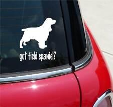 Got Field Spaniel? Spaniel Dog Graphic Decal Sticker Art Car Wall Decor