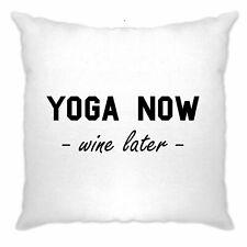 nouveauté Gym Housse de Coussin Yoga Maintenant, vin plus tard Joke Slogan