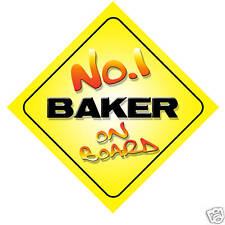 No.1 Baker On Board Novelty Car Sign New Job Gift