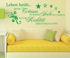 X1006 Wandtattoo Spruch / Leben heißt Träume Seele Wandsticker Wandaufkleber 1