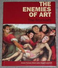 The Stuckists - The enemies of art STUCKIST BOOK CHARLES THOMSON BILLY CHILDISH