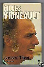 PASSER L'HIVER GILLES VIGNEAULT FRANCOIS REGIS BARBRY