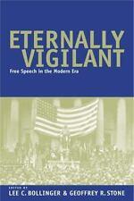 Eternally Vigilant: Free Speech in the Modern Era by
