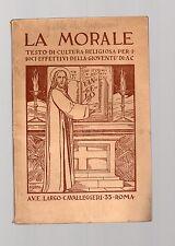 la morale - testo di cultura religiosa per i soci effettivi della gioventu' a.c.
