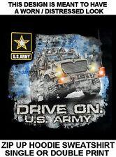 AMERICAN PRIDE DRIVE ON US ARMY WAR MACHINE TRUCK ZIP UP HOODIE SWEATSHIRT 613