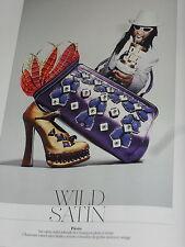 PUBLICITE ADVERTISING  2012   PRADA   collection WILD SATIN  sacs chaussures