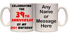 39TH ANNIVERSARY OF MY 21ST BIRTHDAY 60TH PERSONALISED MUG (A2) 11oz & 15oz GIFT