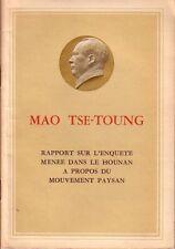 MAO TSE-TOUNG - Rapport sur l'enquête menée dans le....
