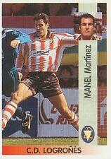 N°319 MANEL MARTINEZ CD LOGRONES CROMO STICKER PANINI LIGA 1997