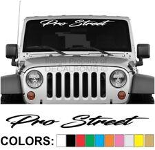 "Pro Street ""Script"" Windshield Decal Sticker Vinyl Race Drag NOS Turbo Car Truck"