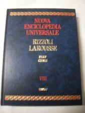 NUOVA ENCICLOPEDIA UNIVERSALE RIZZOLI LAROUSSE FARF-GEMU VOL.VIII ED.RIZZOLI