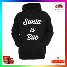 Santa Is Bae Rude Hoodie Hoody Hoodie xmas Funny Sarcastic Cool BFF Babe gift