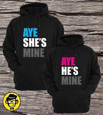 Aye She's Mine & Aye He's Mine, Matching Couple Hoodies Set of two
