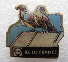 Pin's Fina Region Ile de France Des Pigeons