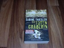 Sabine Thiesler (Autorin Kindersammler) -- Die TOTENGRÄBERIN / TOP