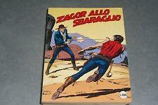 ZAGOR ZENITH N.358 - ZAGOR ALLO SBARAGLIO