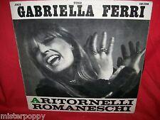 GABRIELLA FERRI Aritornelli Romaneschi LP 1972 EX+ ITALY FOLK/POP