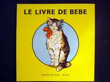 Vintage Pellerin Imagerie Le Livre de Bebe Illustrated French Storybook Inv1307