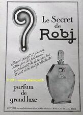 PUBLICITE ROBJ PARFUM LE SECRET de 1926 FRENCH AD PUB