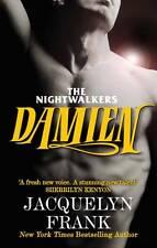Damien: Number 4 in series (Nightwalkers), Frank, Jacquelyn, Paperback, New