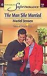 The Man She Married by Muriel Jensen (2004, Paperback)