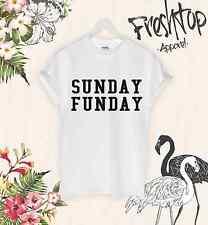 Sunday Funday T Shirt Zoella Celine Dope Swag Homies Cute Yolo Slogan Tumbrl