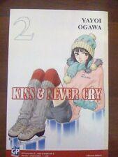 Kiss & Never Cry di Yayoi Ogawa N. 2 ed. Gp Sconto 50%