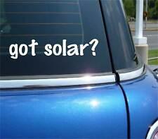 got solar? POWER INDUSTRY SUN FUNNY DECAL STICKER ART WALL CAR CUTE
