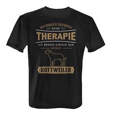 Therapie Rottweiler Herren T-Shirt Spruch Geschenk Idee Hunde Besitzer Lustig