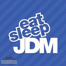 Eat Sleep JDM Vinyl Decal Sticker Drift Racing Lowered Hellaflush Stanced Illest