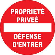 """Panneau """"propriété privée défense d'entrer"""""""
