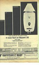 PUBLICITE ADVERTISING  1962   CHAFFOTEAUX & MAURY chauffe eau BAYARD 20