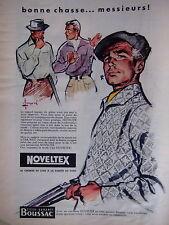 PUBLICITÉ 1957 NOVELTEX CHEMISE DE LUXE BONNE CHASSE MARQUE FRANCAISE BOUSSAC