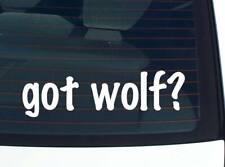 got wolf? ANIMAL WOLVES FUNNY DECAL STICKER ART WALL CAR CUTE