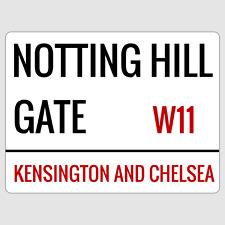 Notting Hill Gate London Street Sign Plaque Aluminium