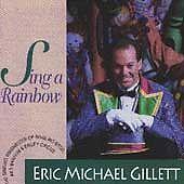 Gillet, Eric Michael Sing a Rainbow CD