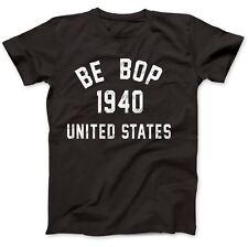Be Bop 1940 Jazz T-Shirt 100% Premium Cotton Charlie Parker John Coltrane
