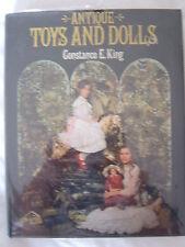 rare livre Antique Toys and Dolls (Constance E.King) 1979_en anglais-port réduit
