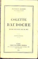 C1 Maurice BARRES Colette Baudoche JEUNE FILLE METZ Epuise ALSACE LORRAINE