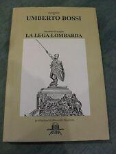 D'AZEGLIO BOSSI LA LEGA LOMBARDA ASTRA 1993 ED LIMITATA