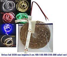 Strisce led 3528smd non imperm.li cm.100-150-200-250-300 vari colori DC12 volt
