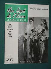 Au bord de l'eau Plaine et Bois Revue de pêche et de chasse 1961 août
