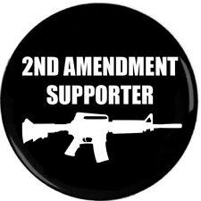 2ND AMENDMENT SUPPORTER Pin-Back Button Pro-Gun AR-15 Second 2A Support USA Gun