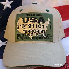 TERRORIST HUNTING PERMIT HAT PATCH IRAQ 911 CAP US ARMY MARINES NAVY AIR FORCE