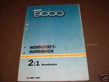 Werkstatthandbuch Saab 9000 Motor ,Stand 1985-86